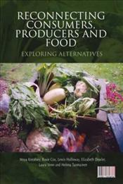 Reconnecting Consumers, Producers and Food : Exploring Alternatives - Kneafsey, Moya