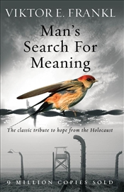 Mans Search for Meaning - Frankl, Viktor E.