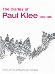 Diaries of Paul Klee, 1898-1918  - Klee, Paul