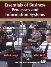 Essentials of Business Processes and Information Systems - Magal, Simha