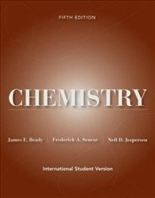 Chemistry 5E WIE : The Study of Matter and Its Changes - BRADY, JAMES E.