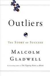 Outliers : Why Some People Succeed and Some Dont - Gladwell, Malcolm