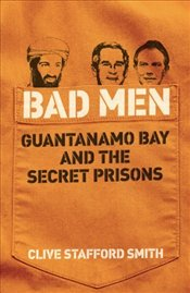 Bad Men - Smith, Clive Stafford