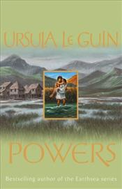 Powers : Annals of the Western Shore 3 - Le Guin, Ursula K.