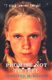 Promise Not To Tell - McMahon, Jennifer