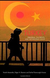 Turkey : Terrorism, Civil Rights and the European Union - Alexander, Yonah