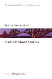 Book of Scottish Short Stories - DUNN, DOUGLAS