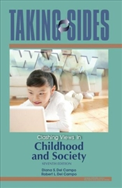 Taking Sides : Clashing Views in Childhood and Society - Del Campo, Diana
