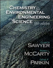 Chemistry for Environmental Engineering and Science 5e : Revised Edition - Sawyer, Clair