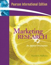 Marketing Research 5e PIE : An Applied Orientation + SPSS 14.0 Student Cd - MALHOTRA, NARESH K.