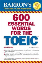 600 Essential Words for the TOEIC 3e : With Audio-CD - Lougheed, Lin