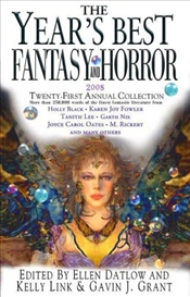 Years Best Fantasy and Horror : 21st Annual Collection - Datlow, Ellen