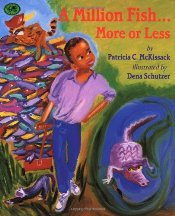 Million Fish...More or Less - McKissack, Patricia C.