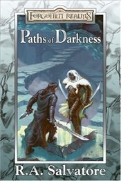 Paths of Darkness - Salvatore, R. A.