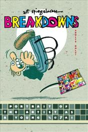 Breakdowns : Portrait of the Artist As a Young %@&*! - Art Spiegelman