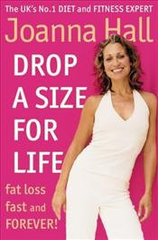 Drop A Size For Life - Hall, Joanna