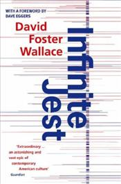 Infinite Jest - Wallace, David Foster