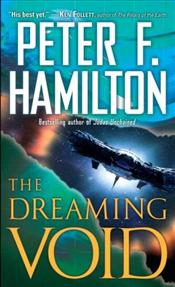 Dreaming Void  - Hamilton, Peter F.