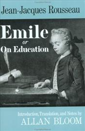 Emile Or On Education - Rousseau, Jean-Jacques