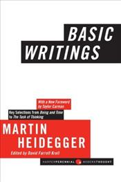 Basic Writings - Heidegger, Martin