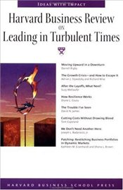 Harvard Business Review on Leading in Turbulent Times -