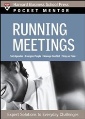 Pocket Mentor Series : Running Meetings - Harvard Business