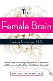 Female Brain  - Brizendine, Louann