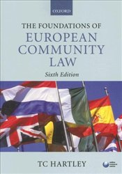 Foundations of European Community Law 6e - Hartley, T.C.