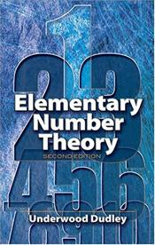 Elementary Number Theory 2e - Dudley, Underwood