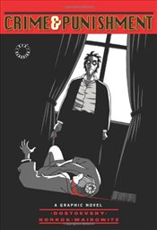 Crime and Punishment : A Graphic Novel - Dostoyevski, Fyodor Mihayloviç