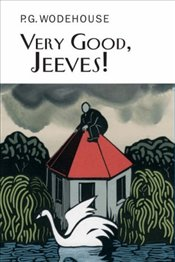 Very Good, Jeeves! - Wodehouse, P. G.