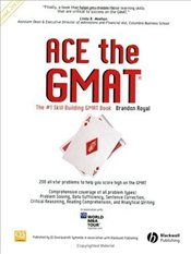 Ace the GMAT 2e : Revised Edition - Royal, Brandon