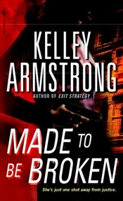 Made to Be Broken - Armstrong, Kelley