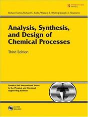 Analysis, Synthesis and Design of Chemical Processes 3E - Turton, Richard