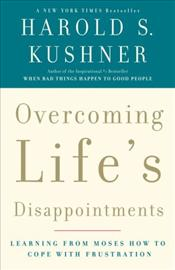 Overcoming Lifes Disappointments - KUSHNER, HAROLD S.