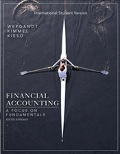 Financial Accounting 6e ISV : A Focus on Fundamentals - Weygandt, Jerry J.