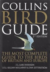 Bird Guide 2e : The Most Complete Guide to the Birds of Britain and Europe - Svensson, Lars