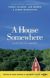 House Somewhere : Tales of Life Abroad - George, Don