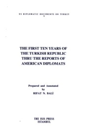 First Ten Years of the Turkish Republic Thru the Reports of American Diplomats - Bali, Rıfat N.