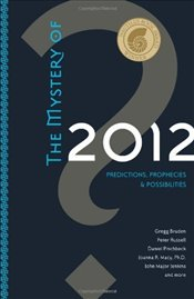Mystery of 2012 : Predictions, Prophecies and Possibilities -