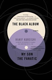 Black Album : With My Son and The Fanatic - Kureishi, Hanif