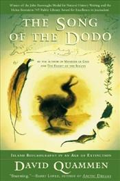 Song of the Dodo : Island Biogeography in an Age of Extinctions - Quammen, David