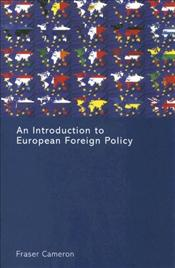Introduction to European Foreign Policy - Cameron, Fraser