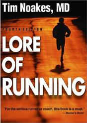 Lore of Running 4e - Noakes, Timothy