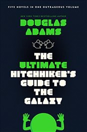 Ultimate Hitchhikers Guide to the Galaxy - Adams, Douglas