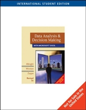 Data Analysis and Decision Making 3e ISE : Revised Edition with CD-ROM and Decision Tools  - Albright, Christian S.