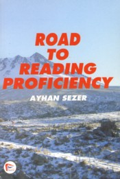 Road to Reading Proficiency - Sezer, Ayhan