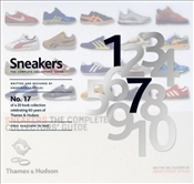 Sneakers : The Complete Collectors Guide -