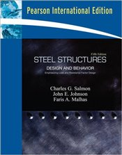 Steel Structures 5e : Design and Behavior - Salmon, Charles G.