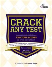 Anxious Test-Takers Guide to Cracking Any Test -